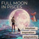 Full Moon in Pisces:Emotional Relief